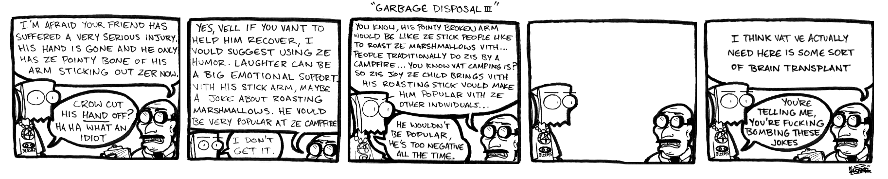 Garbage Disposal III