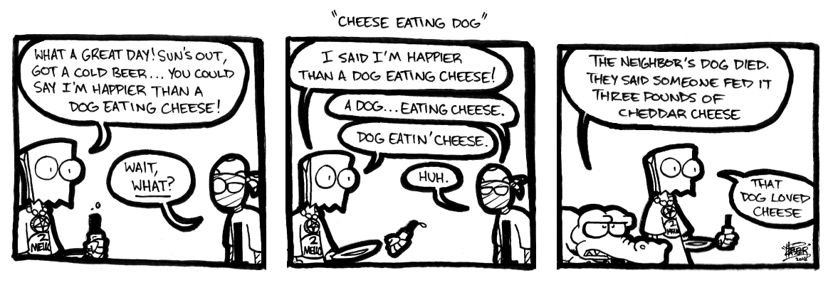 Cheese Eating Dog